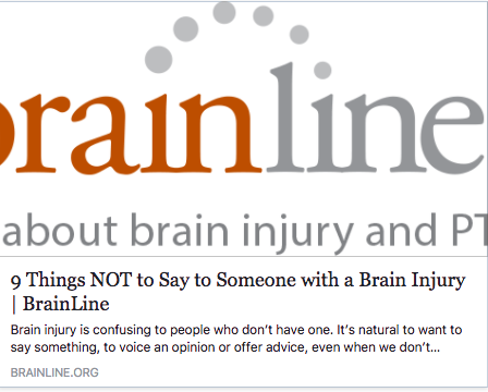 https://www.brainline.org/article/9-things-not-say-someone-brain-injury